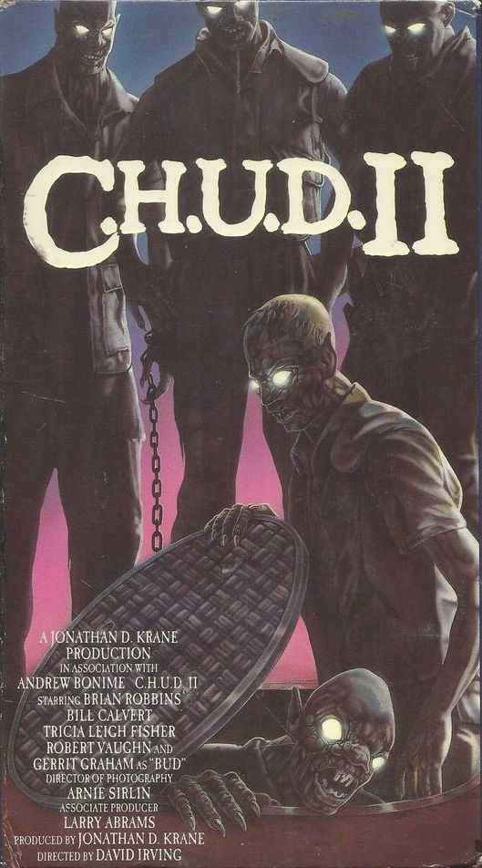 C.H.U.D. II - Bud the Chud (1989)  Comedy, Horror, Sci-Fi  - R :  A military experiment to create a race of super-warriors go awry, and legions of murderous zombies are unleased upon a surburan neighborhood.