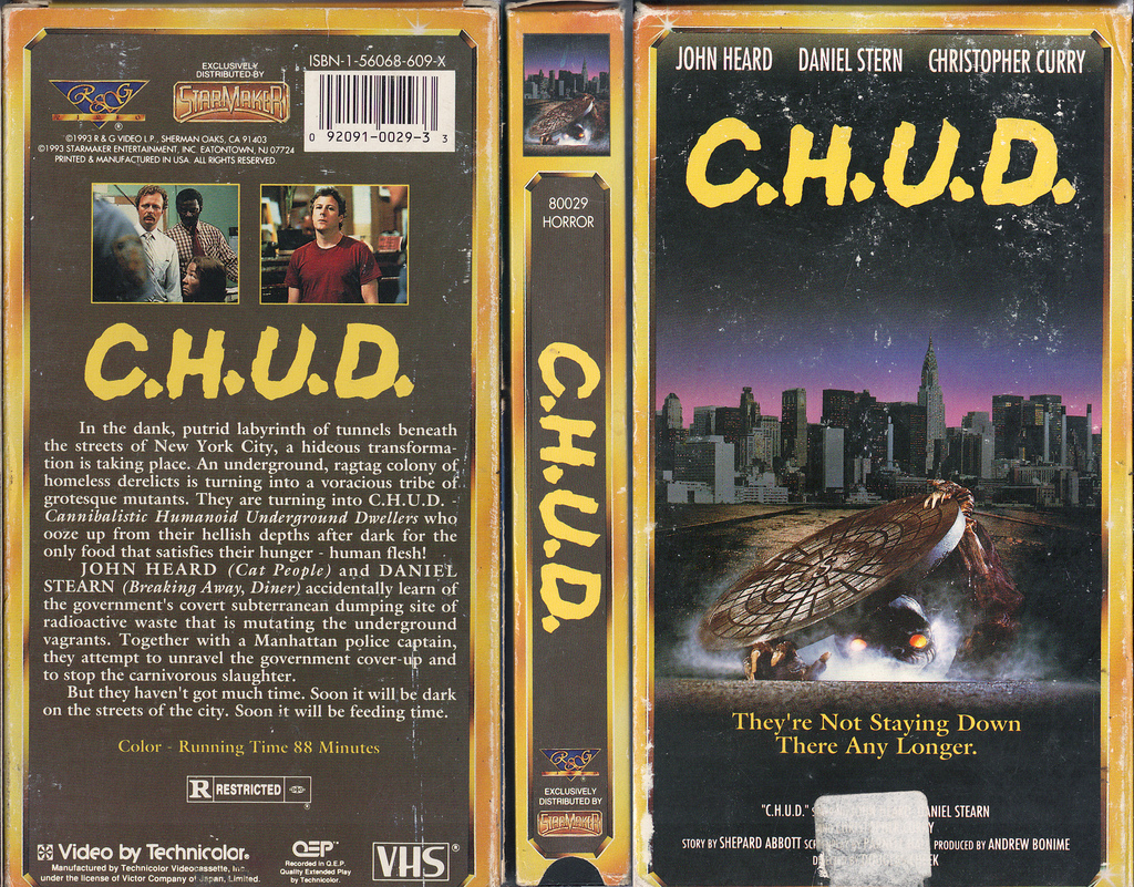 C.H.U.D. (1984) Horror , Sci-Fi  - R : A bizarre series of murders in New York City seems to point toward the existence of a race of mutant cannibals living under the streets.