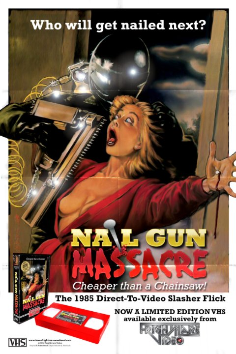 The Nail Gun Massacre (1985) Horror , Thriller - R : After a young girl is gang-raped by a crew of construction workers, someone starts killing off members of the group with a nail-gun.