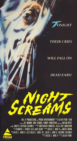 Night Screams (1987) Horror - R : A football star throws a party for his friends. Two insane killers escape from a nearby asylum on that same night, and in their efforts to elude authorities, wind up at the party.