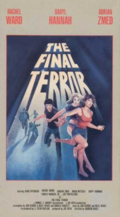 The Final Terror (1983) Horror - R : A group of forest rangers go camping in the woods, and trespass into an area where a backwoods mama likes to kill people who come onto her turf.