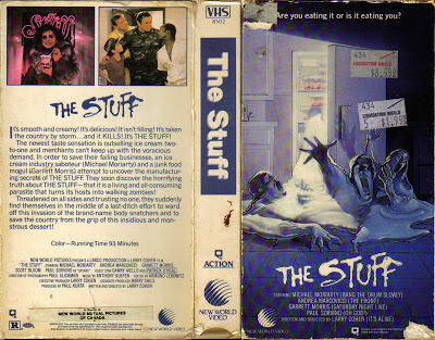 The Stuff (1985)  Comedy, Horror, Sci-Fi  - R : A delicious, mysterious goo that oozes from the earth is marketed as the newest dessert sensation. But the tasty treat rots more than teeth when zombie-like snackers who only want to consume more of the strange substance at any cost begin infesting the world.
