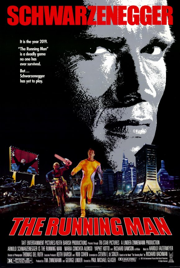 The Running Man (1987) - R - Action | Crime | Sci-Fi ,  A wrongly convicted man must try to survive a public execution gauntlet staged as a game show.