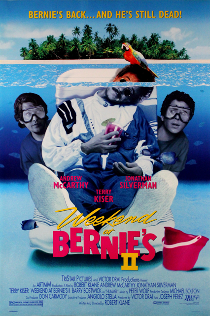 93 07 09 Weekend at Bernie's II (1993) - PG , Comedy / Larry and Richard use a voodoo revived corpse to track down hidden money to clear their names.